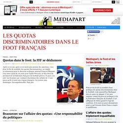 Les quotas discriminatoires dans le foot français