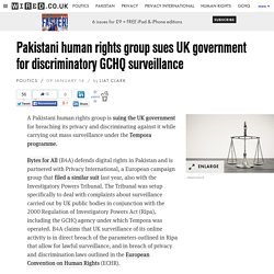 Pakistani human rights group sues UK government for discriminatory GCHQ surveillance