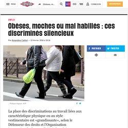 Obèses, moches ou mal habillés : ces discriminés silencieux
