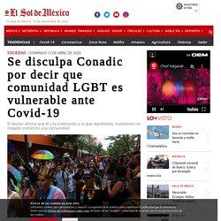 Se disculpa Conadic por decir que comunidad LGBT es vulnerable ante Covid-19
