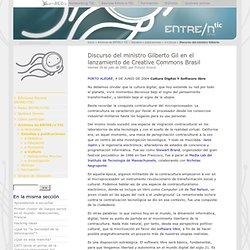 Discurso del ministro Gilberto Gil en el lanzamiento de Creative Commons Brasil