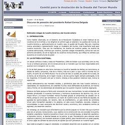 Discurso de posesión del presidente Rafael Correa Delgado