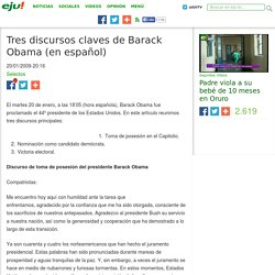Tres discursos claves de Barack Obama (en español)