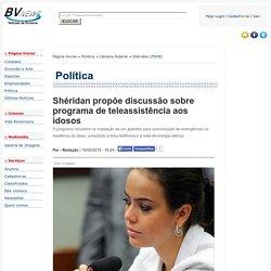 Shéridan propõe discussão sobre programa de teleassistência aos idosos