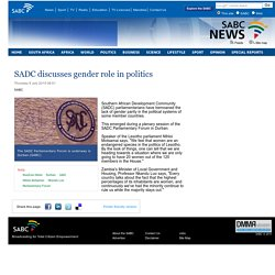 SABC News - SADC discusses gender role in politics:Thursday 9 July 2015