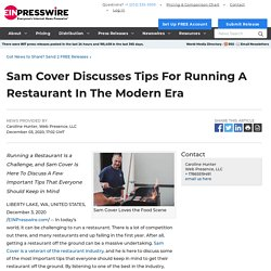 Sam Cover Discusses Tips For Running A Restaurant In The Modern Era - World News Report - EIN Presswire