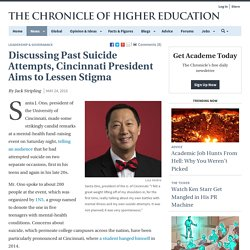 Discussing Past Suicide Attempts, Cincinnati President Aims to Lessen Stigma