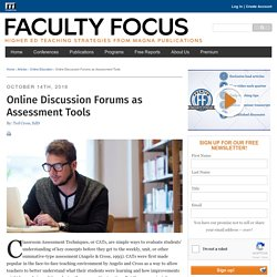 Online Discussion Forums as Assessment Tools - Faculty Focus