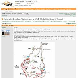 Rejoindre le village Wukan dans le Wadi Mistall (Sultanat d'Oman)