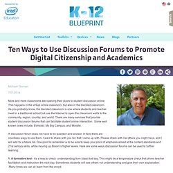 Ten Ways to Use Discussion Forums to Promote Digital Citizenship and Academics