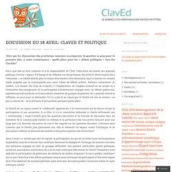 ClavEd du18 avril: ClavEd et politique «