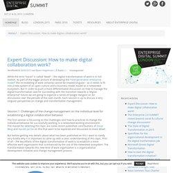 Expert Discussion: How to make digital collaboration work? - Enterprise Digital Blog
