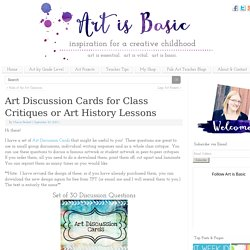 Art Discussion Cards for Class Critiques or Art History Lessons -