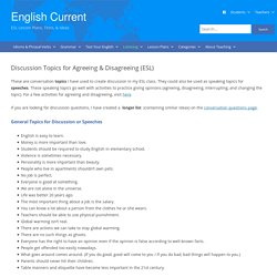 Discussion and Speech Topics for Agreeing & Disagreeing (ESL)