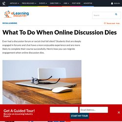 What To Do When Online Discussion Dies - eLearning Industry