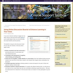 Using Online Discussion Boards to Enhance Learning in Your Class