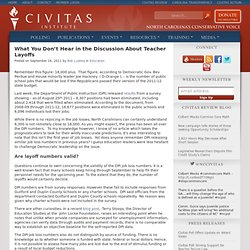 What You Don't Hear in the Discussion About Teacher Layoffs - Civitas Institute