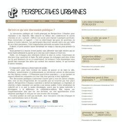 Qu'est-ce qu'une discussion publique ? - Perspectives Urbaines