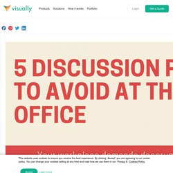 5 Discussion Points to Avoid at the Office