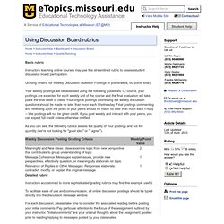 Using Discussion Board rubrics - eTopics