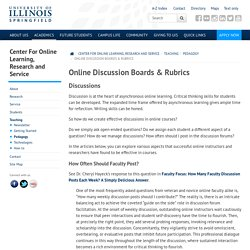 Online Discussion Boards & Rubrics – Center for Online Learning, Research and Service - University of Illinois Springfield - UIS
