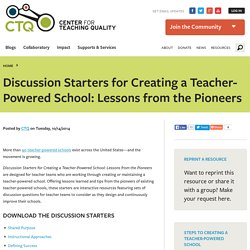 Discussion Guides for Creating a Teacher-Powered School: Lessons from the Pioneers