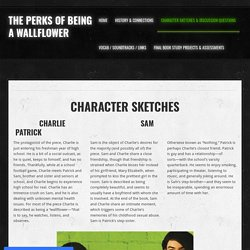 Character Sketches & Discussion Questions - The Perks of Being a Wallflower