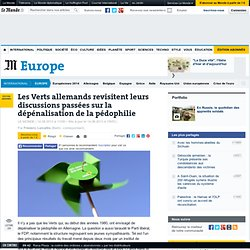 Les Verts allemands revisitent leurs discussions passées sur la dépénalisation de la pédophilie