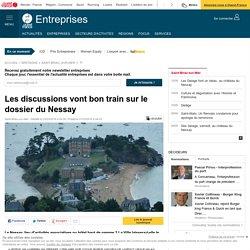 Les discussions vont bon train sur le dossier du Nessay