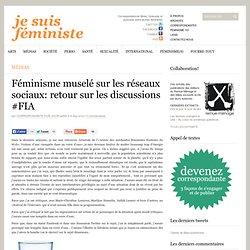 Féminisme muselé sur les réseaux sociaux: retour sur les discussions #FIA