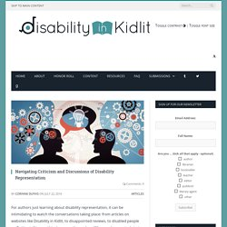Navigating Criticism and Discussions of Disability Representation