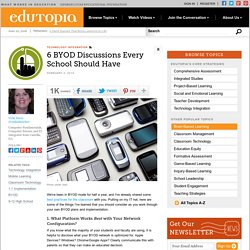 6 BYOD Discussions Every School Should Have