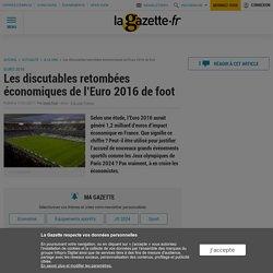 Les discutables retombées économiques de l'Euro 2016 de foot