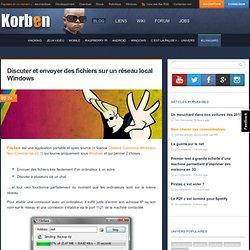 Discuter et envoyer des fichiers sur un réseau local Windows