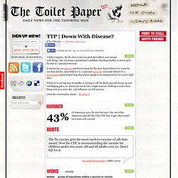 Down With Disease? (Flu Shots) - The Toilet Paper