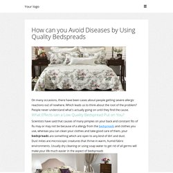 How can you Avoid Diseases by Using Quality Bedspreads