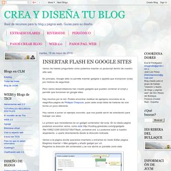 CREA Y DISEÑA TU BLOG: INSERTAR FLASH EN GOOGLE SITES