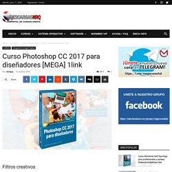 Curso Photoshop CC 2017 para diseñadores [MEGA] 1link - Descargasnrq
