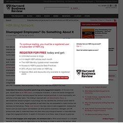 Disengaged Employees? Do Something About It - Susan David