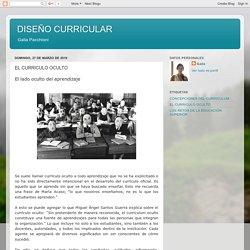 DISEÑO CURRICULAR : EL CURRICULO OCULTO