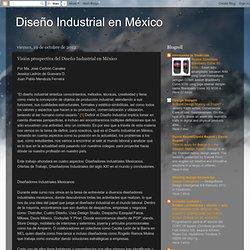 Visión prospectiva del Diseño Industrial en México