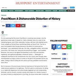 Frost/Nixon: A Dishonorable Distortion of History
