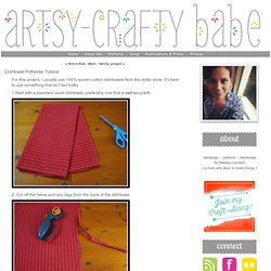Dishtowel Potholder Tutorial - artsy-crafty babe