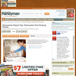Dishwasher Repair Tips: Dishwasher Not Cleaning Dishes - Article