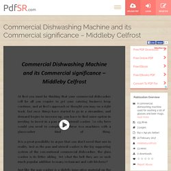 Commercial Dishwashing Machine and its Commercial significance – Middleby Celfrost