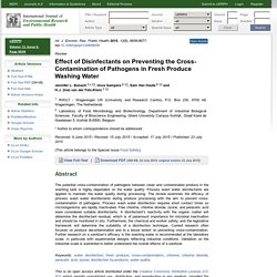 Int. J. Environ. Res. Public Health 2015, 12(8), 8658-8677 Effect of Disinfectants on Preventing the Cross-Contamination of Pathogens in Fresh Produce Washing Water