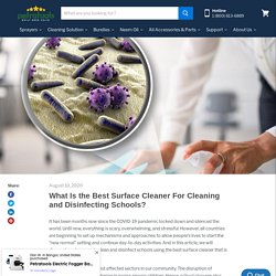 What Is the Best Surface Cleaner For Cleaning and Disinfecting Schools?
