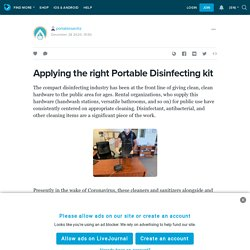Applying the right Portable Disinfecting kit: portablesanitiz — LiveJournal