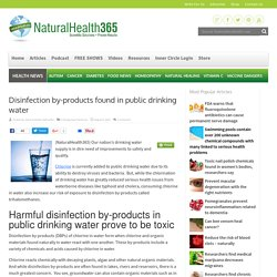 Disinfection by-products threaten the public water supply
