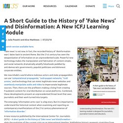 A Short Guide to the History of 'Fake News' and Disinformation: A New ICFJ Learning Module